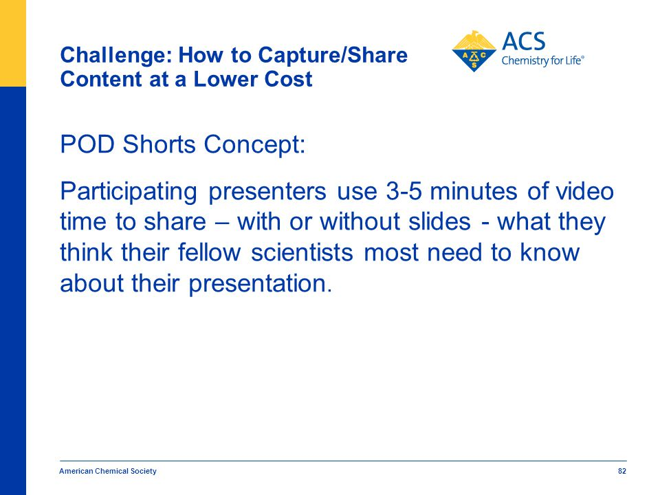 Challenge: How to Capture/Share Content at a Lower Cost