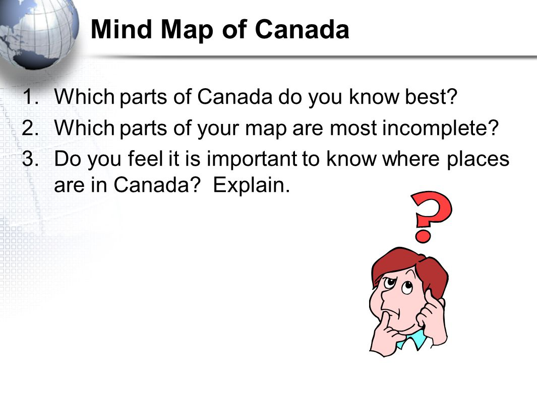 Mind Map of Canada Which parts of Canada do you know best
