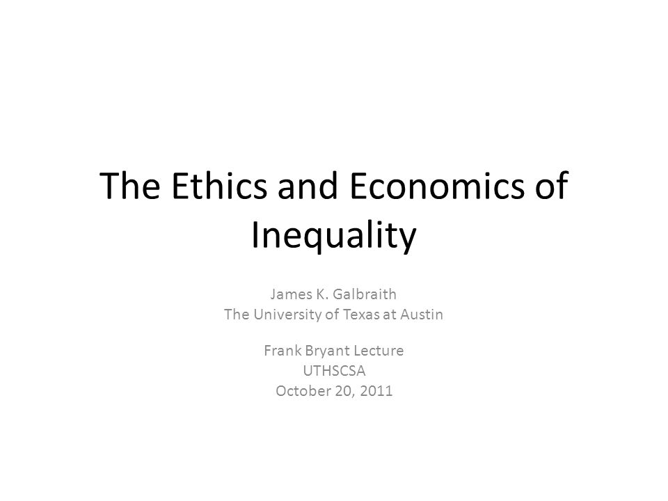 The Ethics and Economics of Inequality