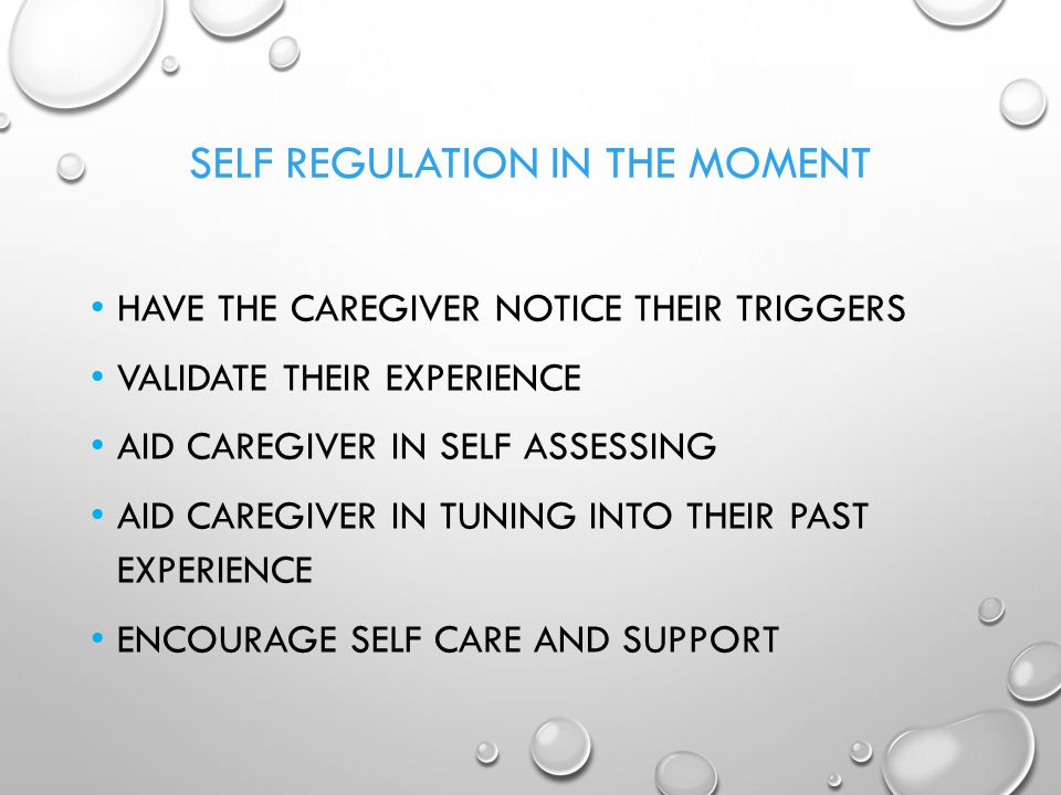 Self Regulation in the Moment