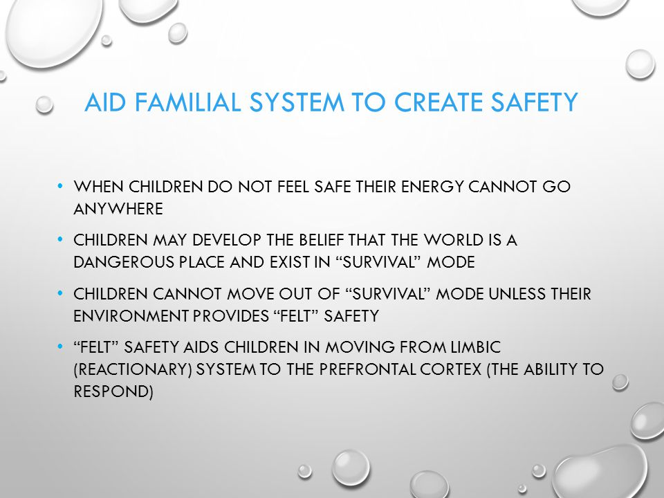 Aid familial System to create safety