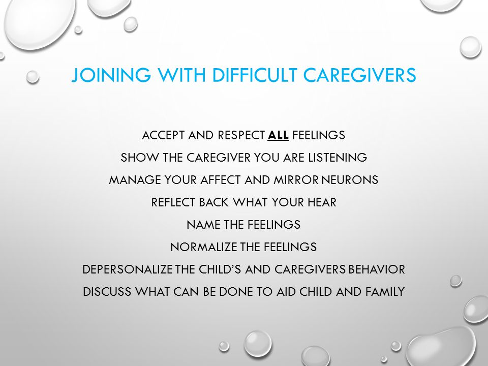 JOINING WITH DIFFICULT CAREGIVERS