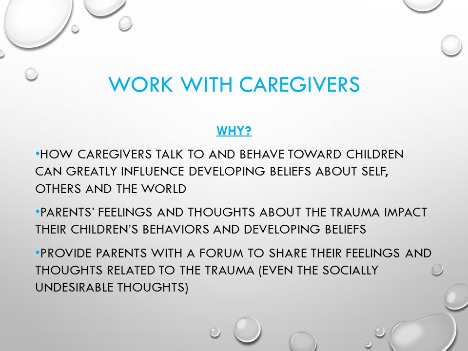WORK WITH CAREGIVERS WHY