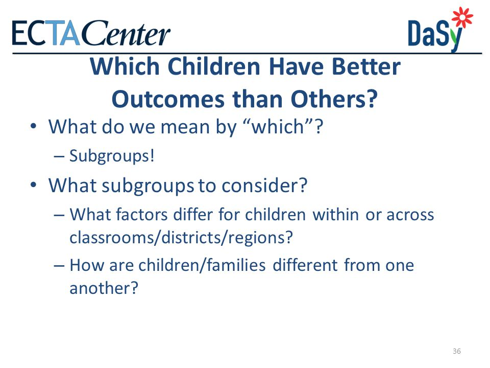 Which Children Have Better Outcomes than Others