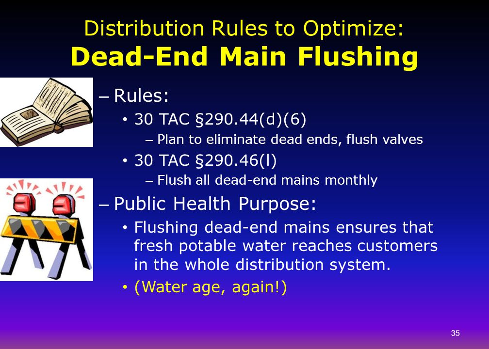 Distribution Rules to Optimize: Dead-End Main Flushing