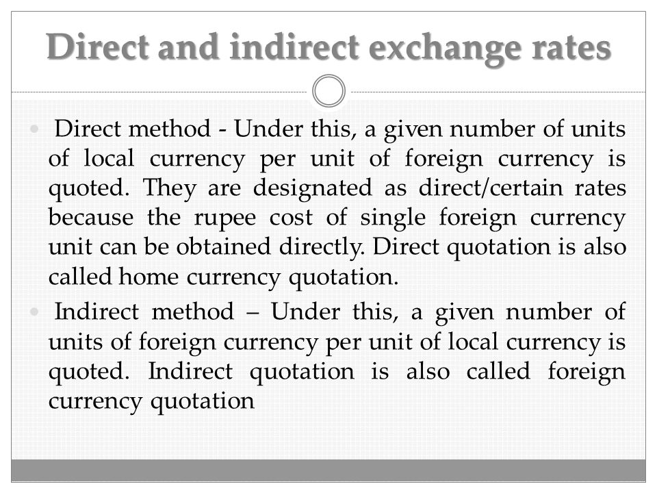 Direct and indirect exchange rates
