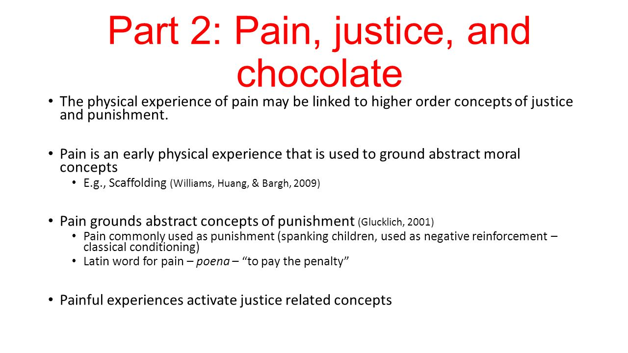 Part 2: Pain, justice, and chocolate