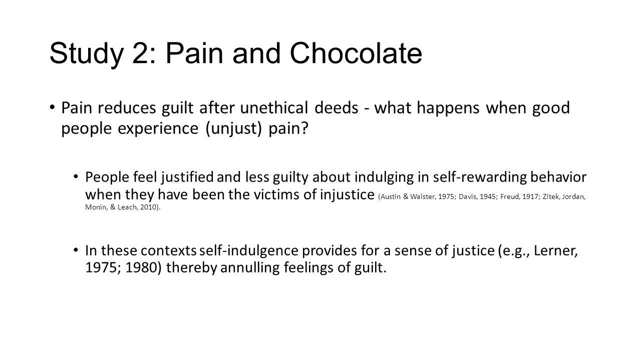Study 2: Pain and Chocolate