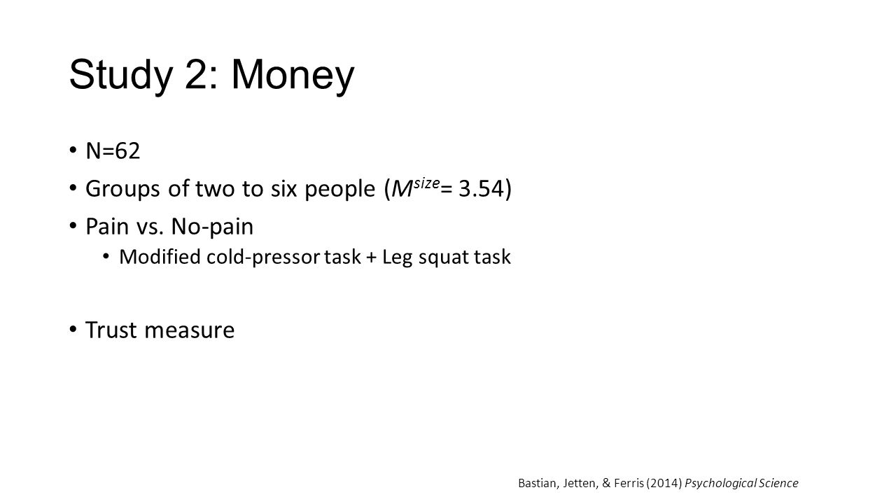 Study 2: Money N=62 Groups of two to six people (Msize= 3.54)