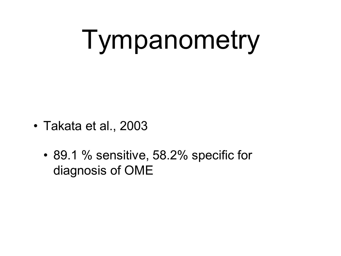 Tympanometry Takata et al., 2003