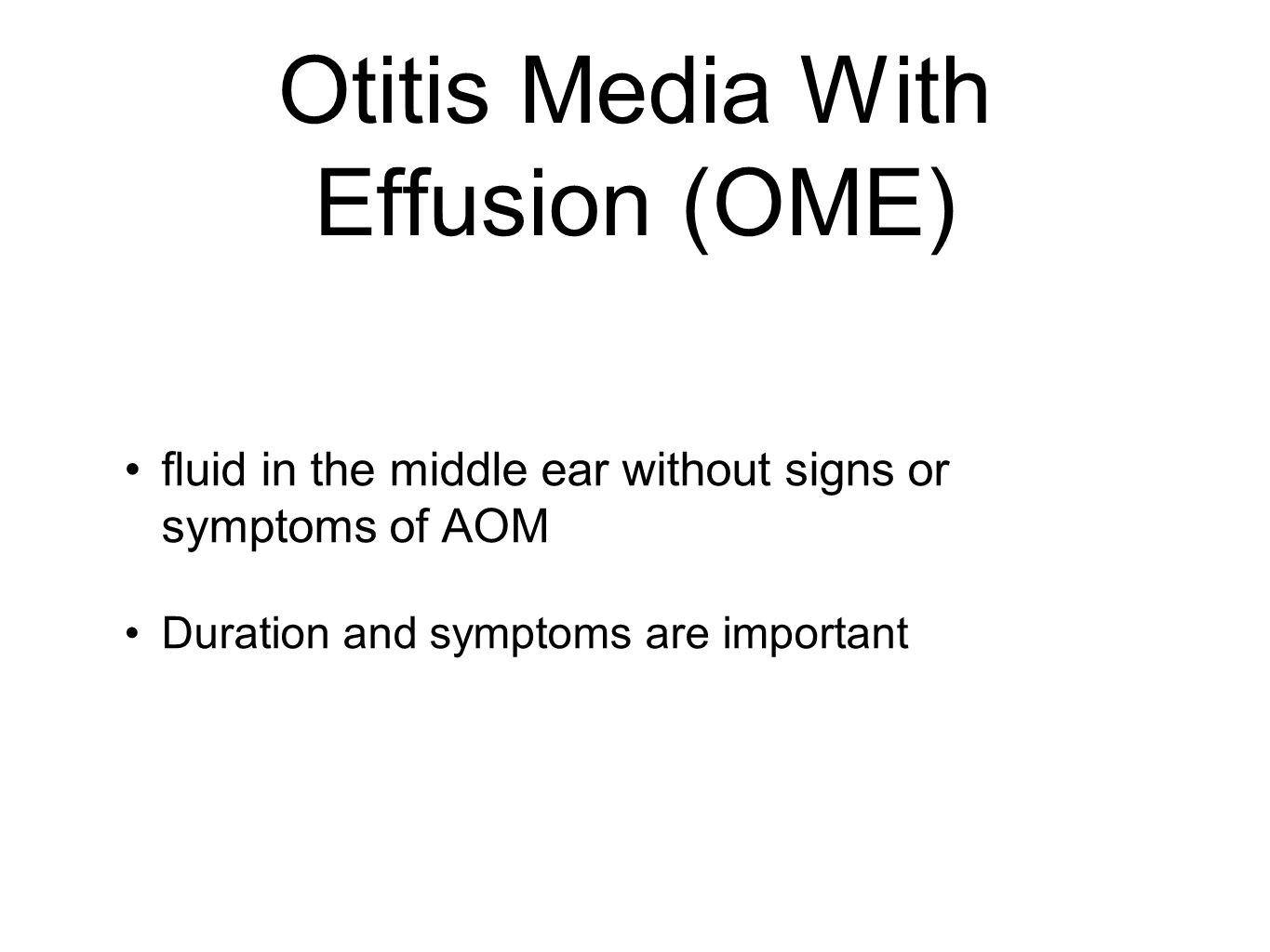 Otitis Media With Effusion (OME)