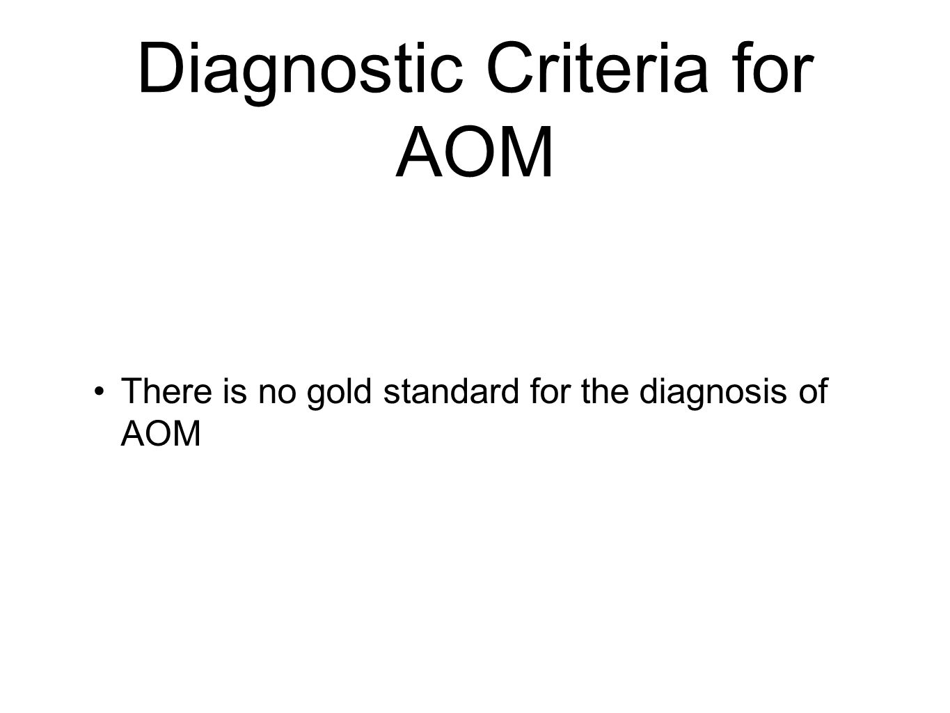Diagnostic Criteria for AOM