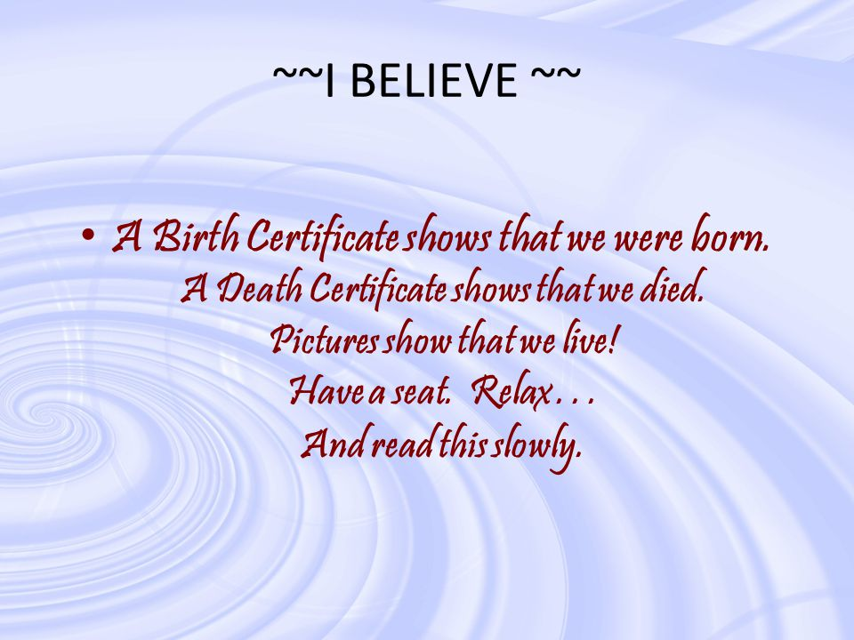 ~~I BELIEVE ~~