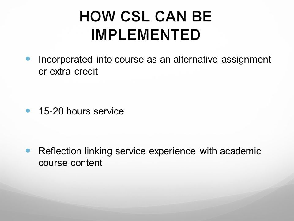 HOW CSL CAN BE IMPLEMENTED