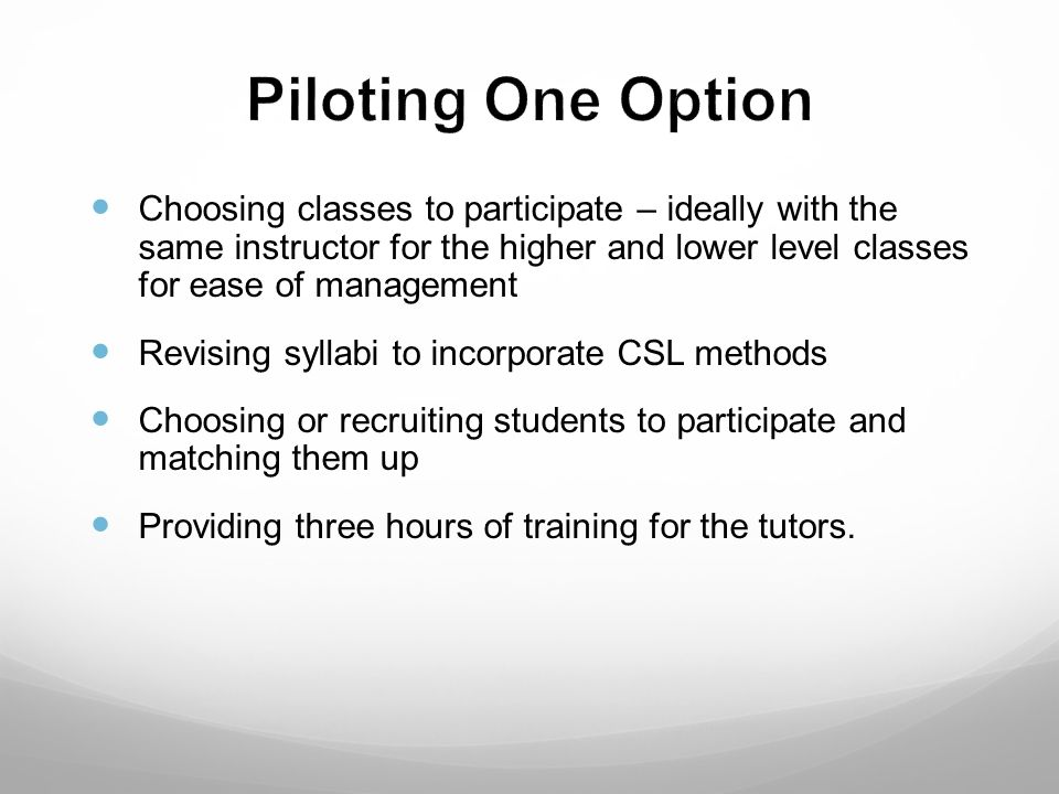 Piloting One Option