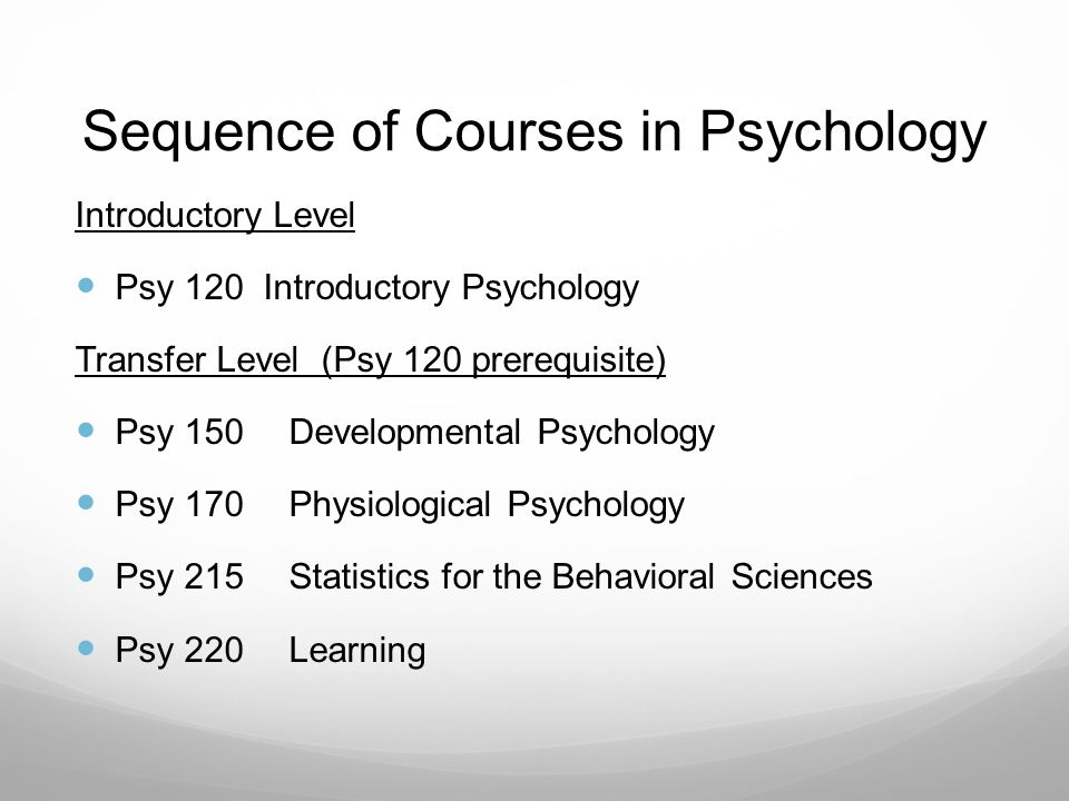 Sequence of Courses in Psychology