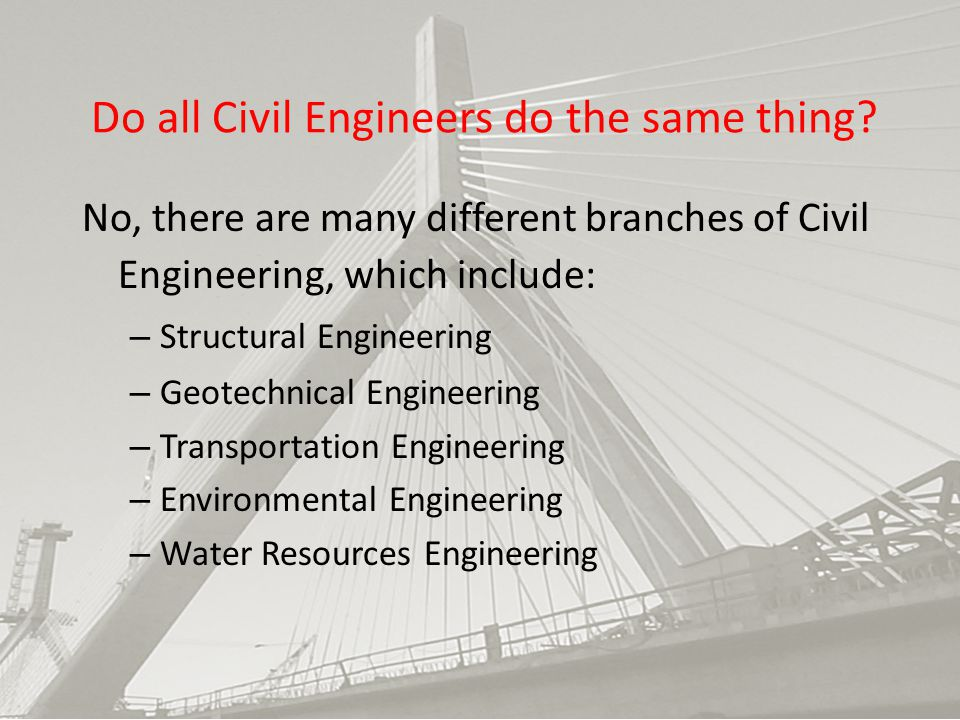 Do all Civil Engineers do the same thing