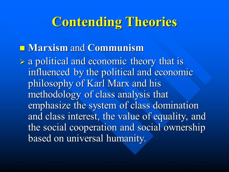 Contending Theories Marxism and Communism