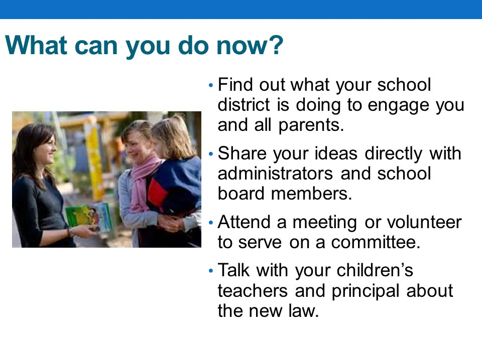 What can you do now Find out what your school district is doing to engage you and all parents.