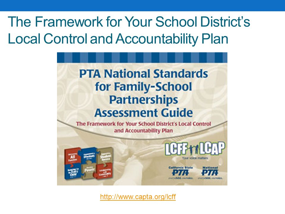 The Framework for Your School District's Local Control and Accountability Plan