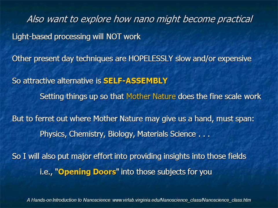 Also want to explore how nano might become practical