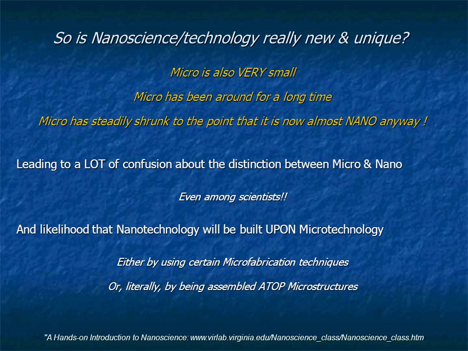 So is Nanoscience/technology really new & unique