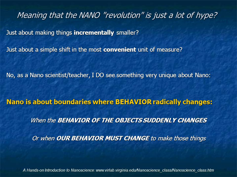Meaning that the NANO revolution is just a lot of hype