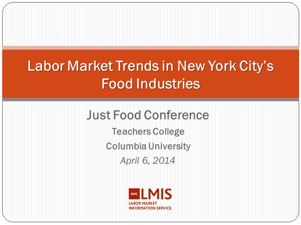 Labor Market Trends in New York City's Food Industries