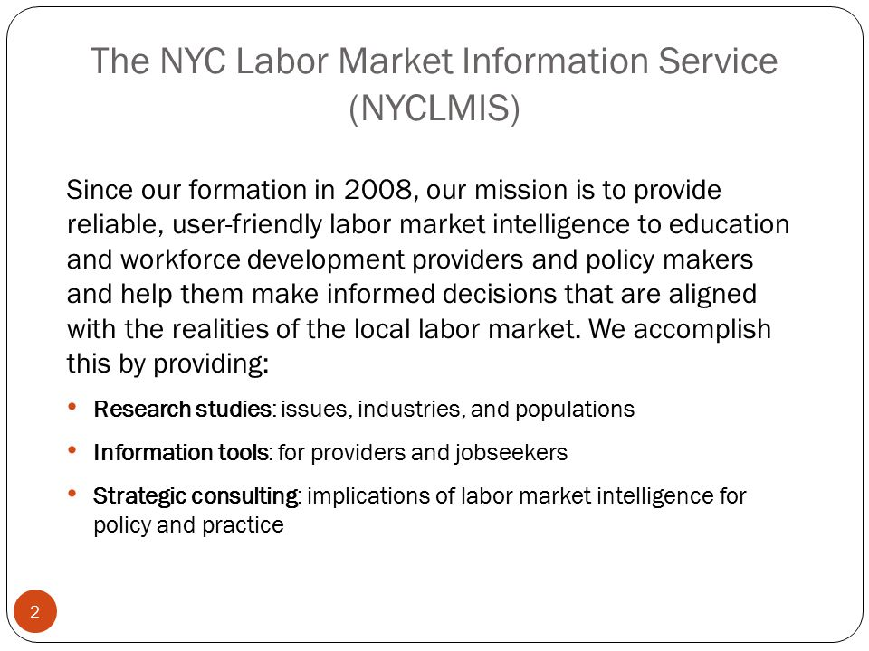 The NYC Labor Market Information Service (NYCLMIS)