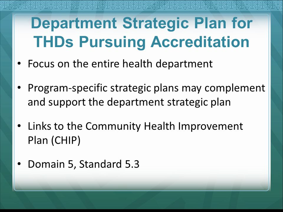 Department Strategic Plan for THDs Pursuing Accreditation