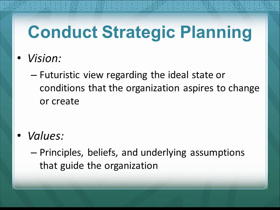Conduct Strategic Planning