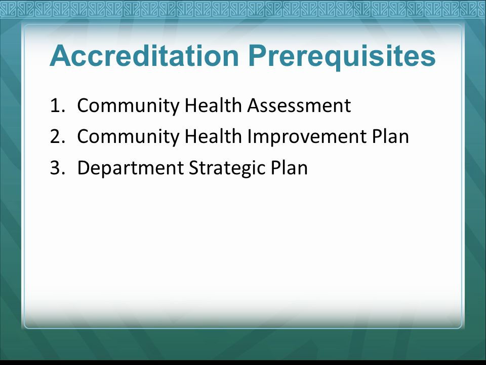 Accreditation Prerequisites