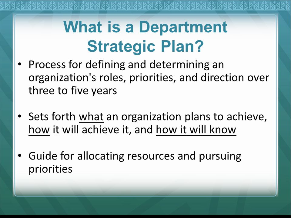 What is a Department Strategic Plan