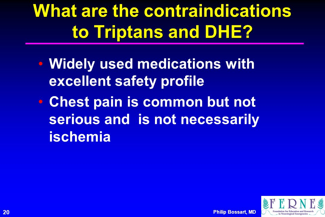 What are the contraindications to Triptans and DHE