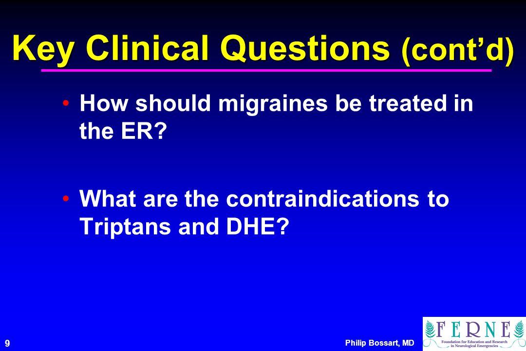 Key Clinical Questions (cont'd)