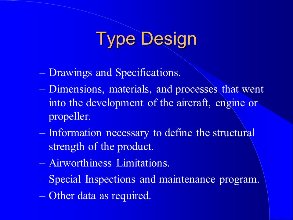Type Design Drawings and Specifications.