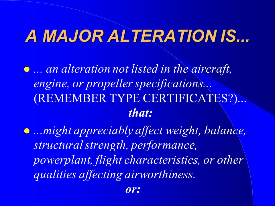 A MAJOR ALTERATION IS...