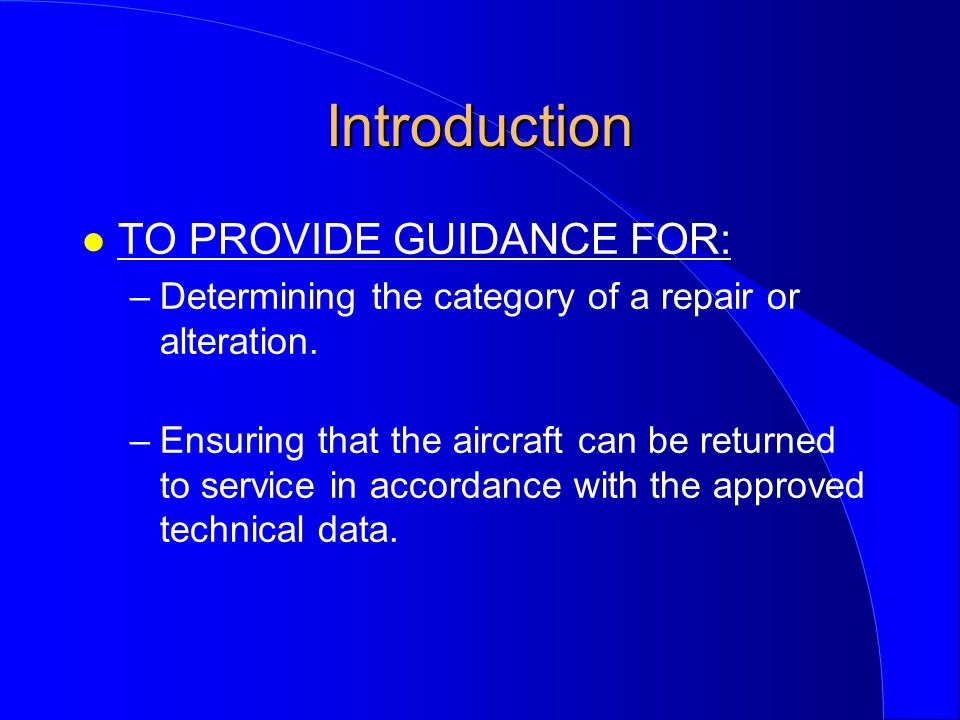 Introduction TO PROVIDE GUIDANCE FOR: