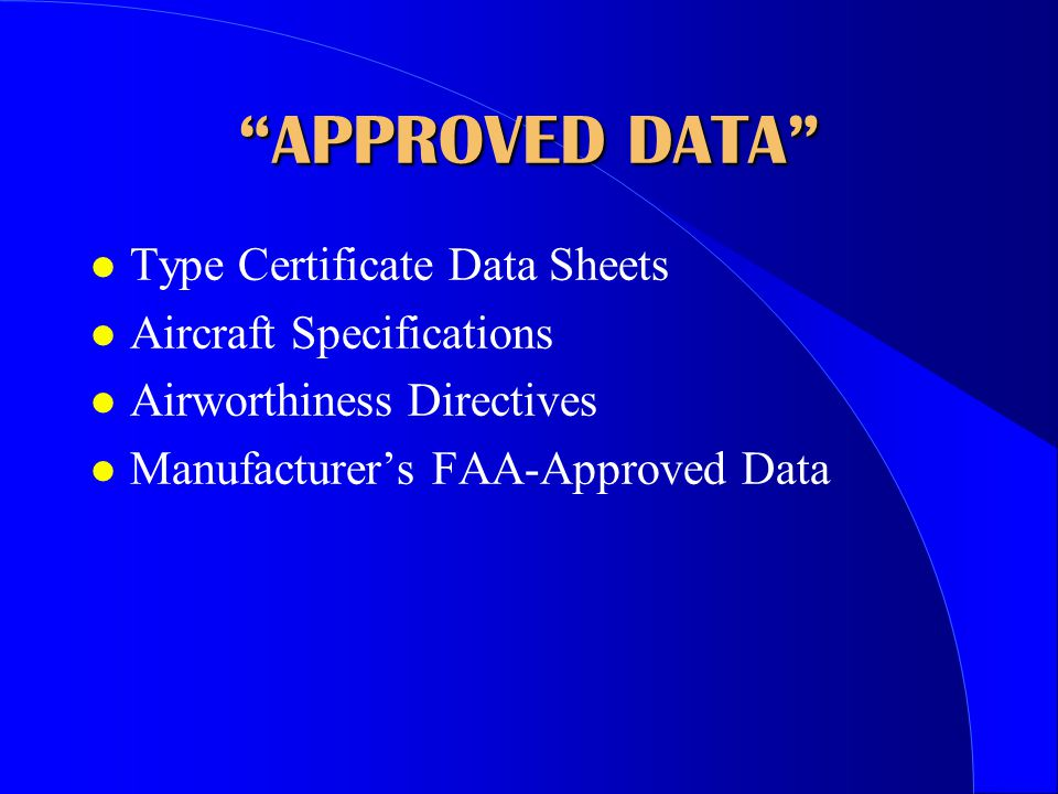 APPROVED DATA Type Certificate Data Sheets Aircraft Specifications