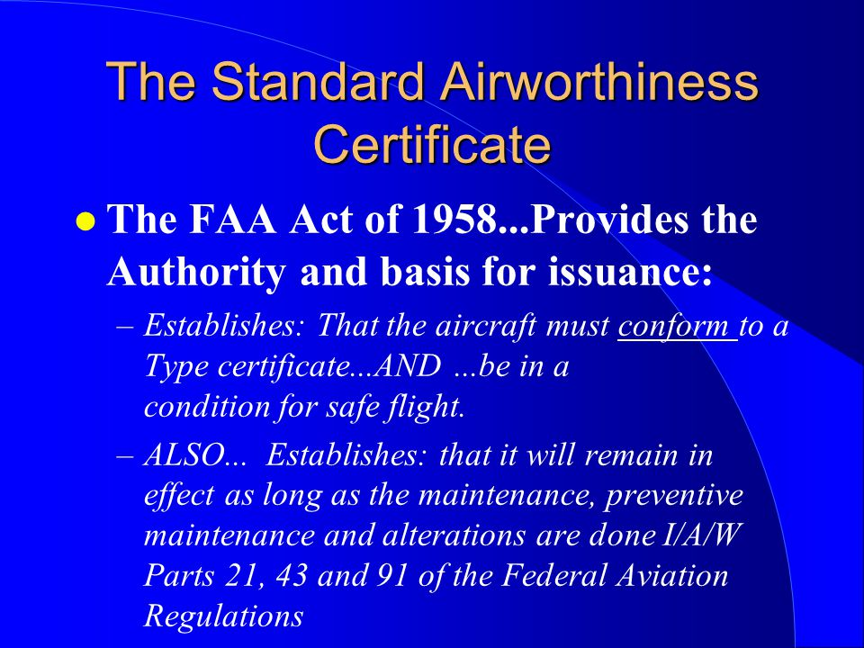 The Standard Airworthiness Certificate