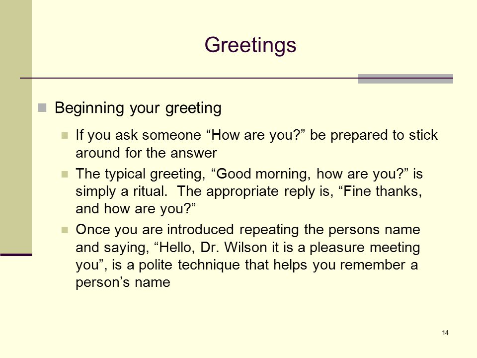 Greetings Beginning your greeting