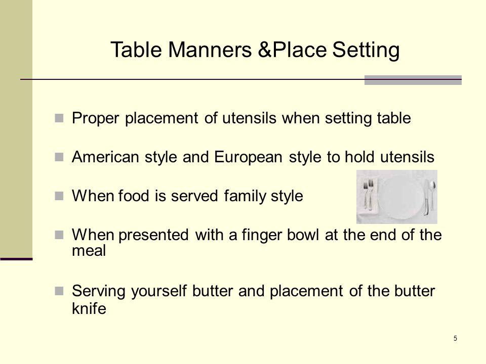 Table Manners &Place Setting