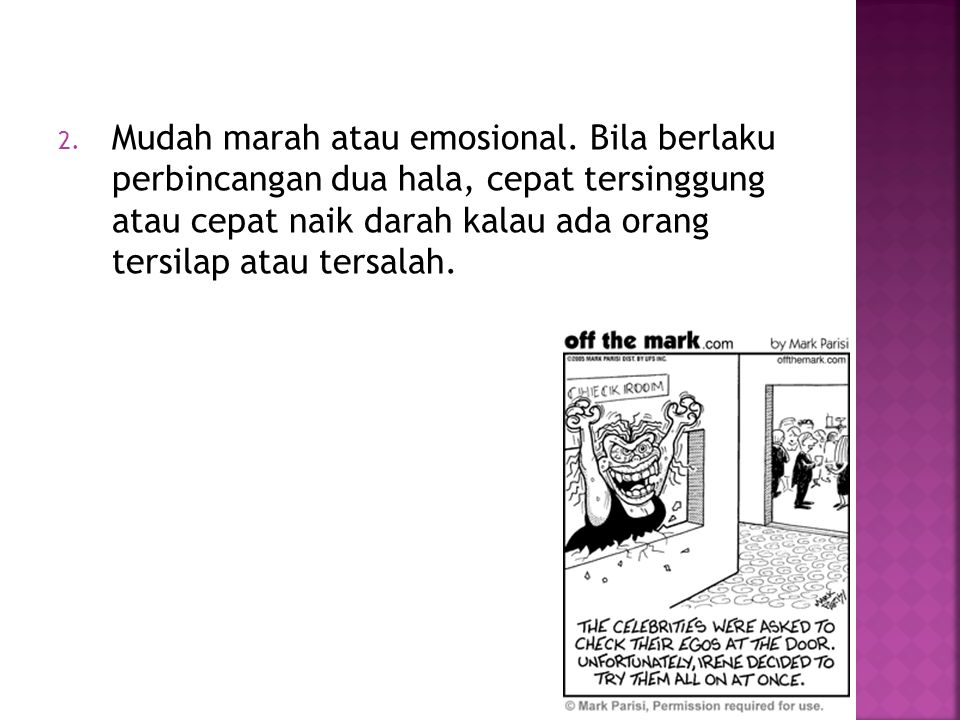 Mudah marah atau emosional