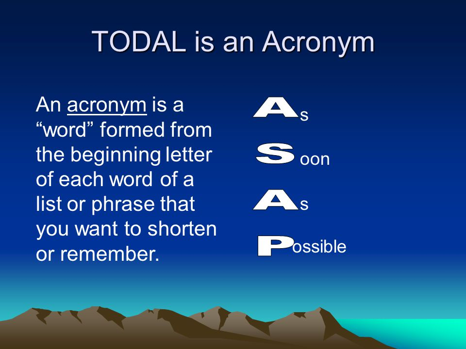 TODAL is an Acronym ASAP