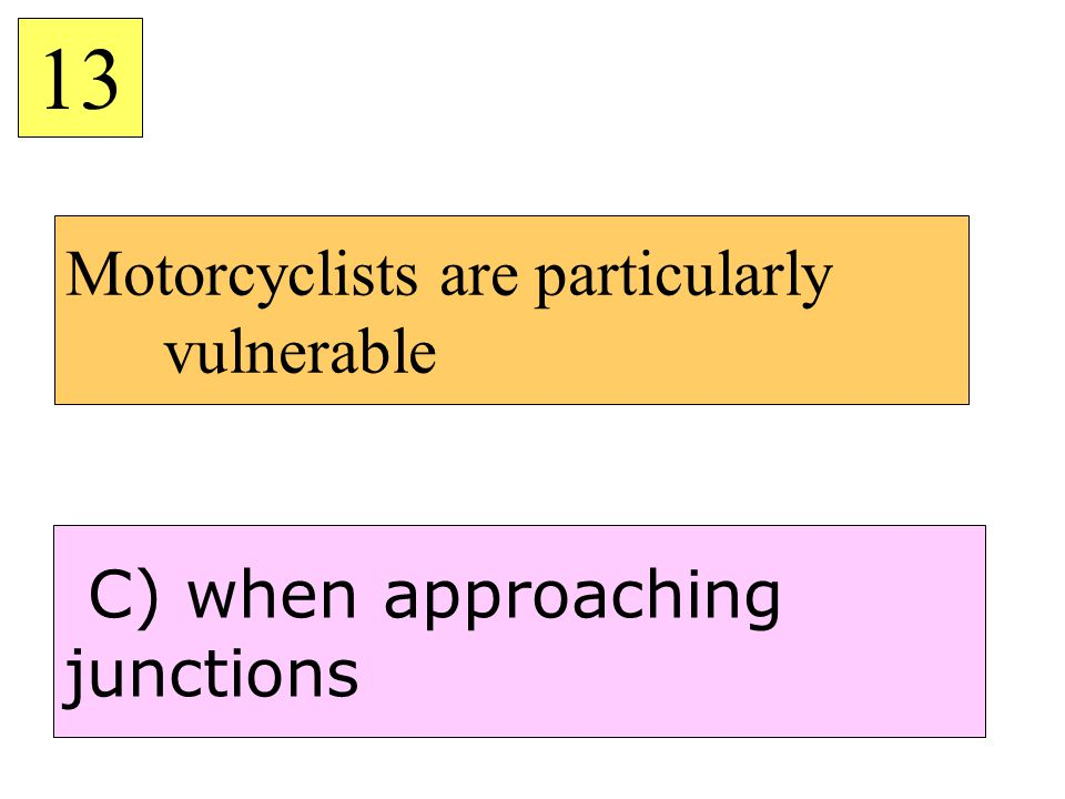 Motorcyclists are particularly vulnerable