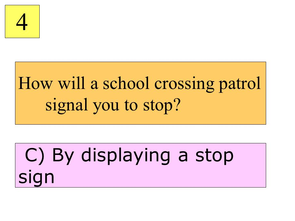 How will a school crossing patrol signal you to stop