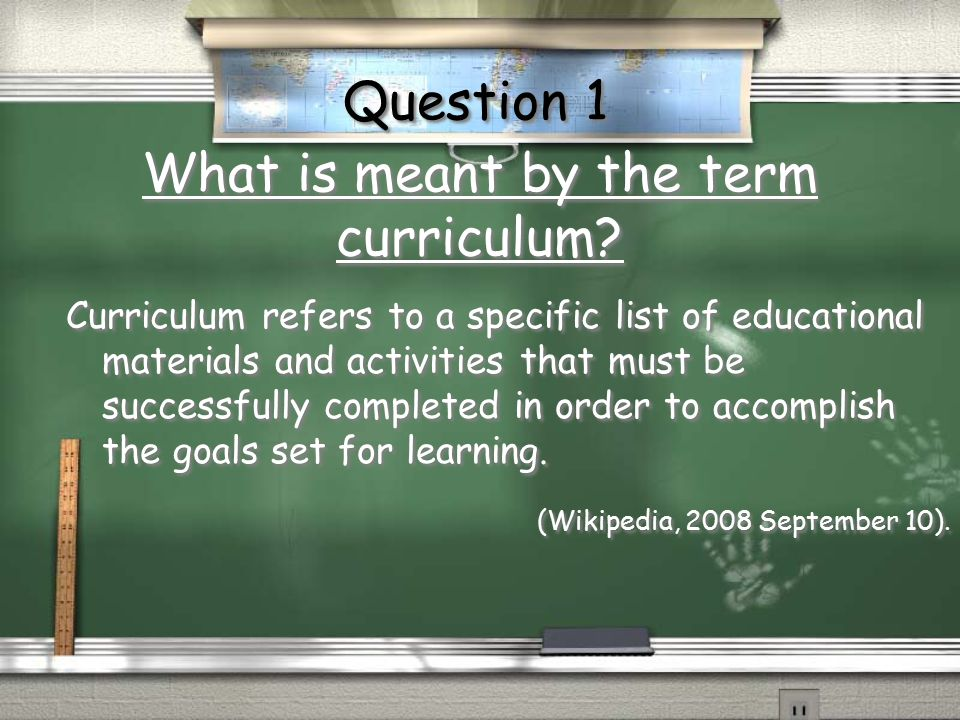 What is meant by the term curriculum