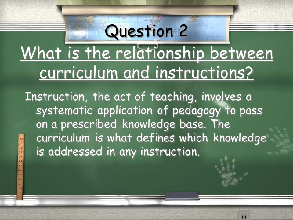What is the relationship between curriculum and instructions
