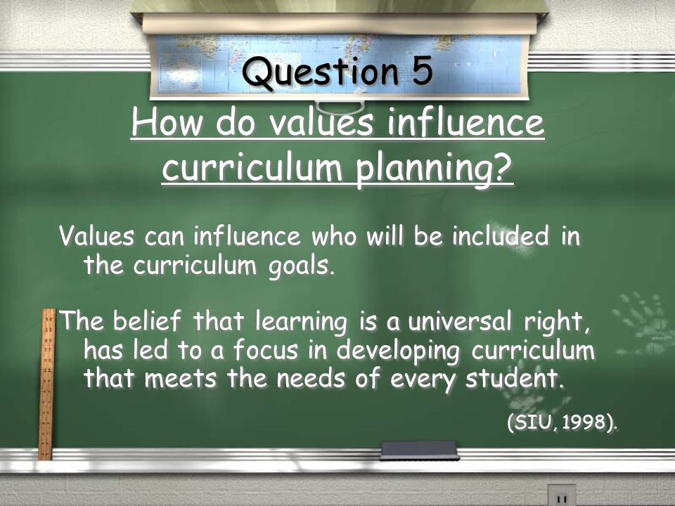 How do values influence curriculum planning