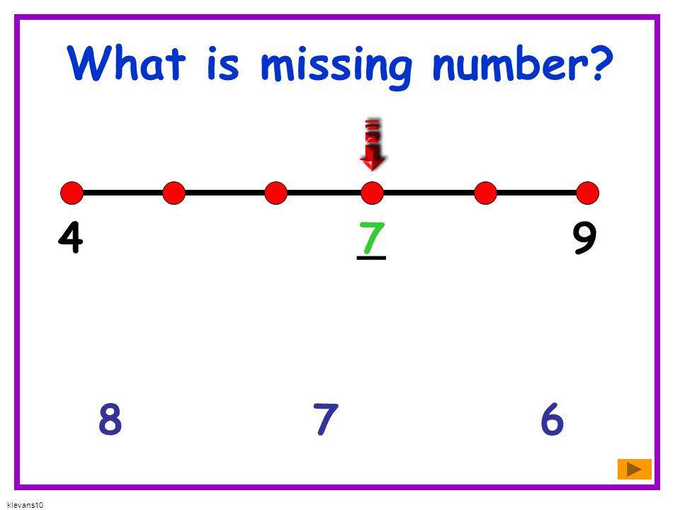 What is missing number 4 _ 7 9 8 7 6 klevans10